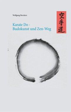 Karate Do - Budokunst und Zen-Weg