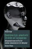 Roboterbewusstsein, automatisiertes Entscheiden und Transhumanismus
