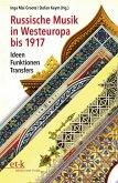 Russische Musik in Westeuropa bis 1917 (eBook, PDF)