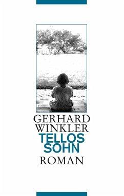 Tellos Sohn (eBook, ePUB) - Winkler, Gerhard