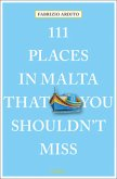 111 Places in Malta That You Shouldn't Miss (Mängelexemplar)