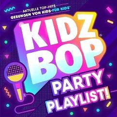 KIDZ BOP Party Playlist!, 1 Audio-CD - KIDZ BOP Kids