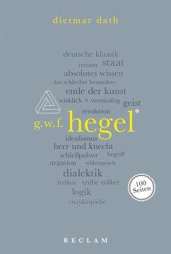Hegel. 100 Seiten (eBook, ePUB) - Dath, Dietmar