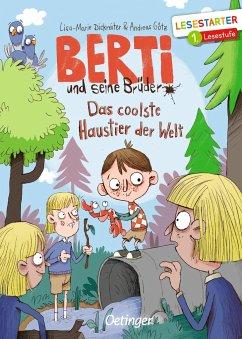 Berti und seine Brüder - Dickreiter, Lisa-Marie; Götz, Andreas