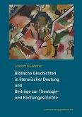 Biblische Geschichten in literarischer Deutung