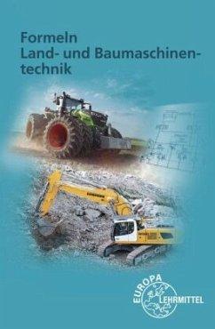 Formeln Land- und Baumaschinentechnik - Fehr, Andreas;Fleischlin, Stefan;Friese-Tapmeyer, Joachim