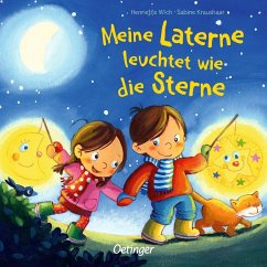 Meine Laterne leuchtet wie die Sterne - Wich, Henriette