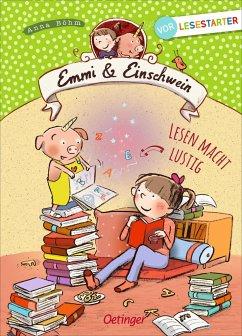 Emmi & Einschwein. Lesen macht lustig - Böhm, Anna