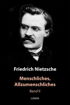 Menschliches, Allzumenschliches (eBook, ePUB) - Nietzsche, Friedrich Wilhelm