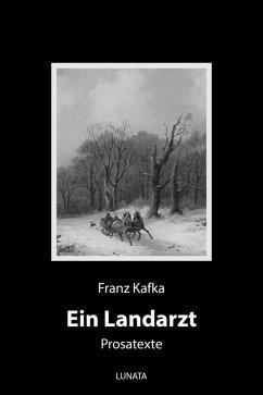 Ein Landarzt (eBook, ePUB) - Kafka, Franz