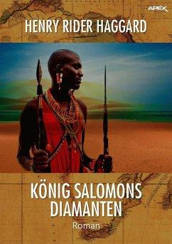 KÖNIG SALOMONS DIAMANTEN (eBook, ePUB) - Haggard, Henry Rider