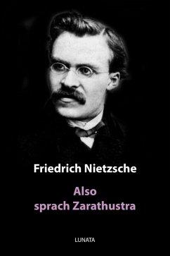 Also sprach Zarathustra (eBook, ePUB) - Nietzsche, Friedrich Wilhelm