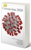 Coronavirus 2020 Infobroschüre zu: Coronavirus Symptome, Coronavirus und Tiere, Coronavirus Maske, Coronavirus Patienten (eBook, ePUB)