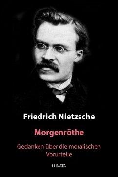 Morgenröthe (eBook, ePUB) - Nietzsche, Friedrich Wilhelm