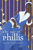 The Age of Phillis (eBook, ePUB)