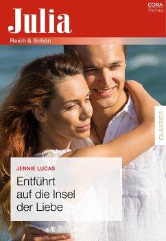 Entführt auf die Insel der Liebe (eBook, ePUB) - Lucas, Jennie