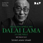 Der Klima-Appell des Dalai Lama an die Welt. Schützt unsere Umwelt (MP3-Download)
