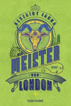 Der Meister von London / Alex Verus Bd.5 (eBook, ePUB) - Jacka, Benedict