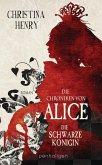 Die Chroniken von Alice - Die Schwarze Königin (eBook, ePUB)