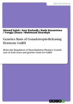 Genetics Basis of Gonadotropin-Releasing Hormone GnRH (eBook, PDF)