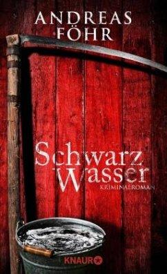 Schwarzwasser / Kreuthner und Wallner Bd.7 (Mängelexemplar) - Föhr, Andreas