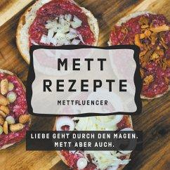 Mett Rezepte (eBook, ePUB)