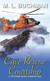 Cave Rescue Courtship: a military romance story (US Coast Guard, #4) (eBook, ePUB)