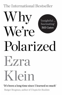 Why We're Polarized (eBook, ePUB) - Klein, Ezra