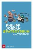 #Fatboysrun (eBook, ePUB)
