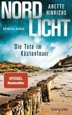 Nordlicht - Die Tote im Küstenfeuer / Boisen & Nyborg Bd.3
