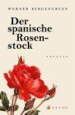Der spanische Rosenstock