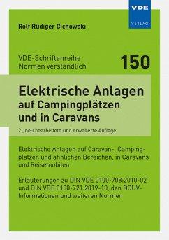 Elektrische Anlagen auf Campingplätzen und in Caravans - Cichowski, Rolf Rüdiger