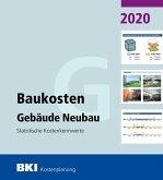 BKI Baukosten Gebäude Neubau 2020. Statistische Kostenkennwerte Gebäude (Teil 1)