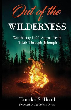 Out Of The Wilderness - Hood, Tamika S.