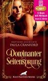 Dominanter Seitensprung   Erotik Audio Story   Erotisches Hörbuch (eBook, ePUB)