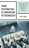 From Dysfunction to Innovation in Technology (eBook, ePUB)