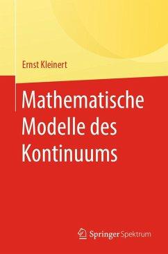 Mathematische Modelle des Kontinuums (eBook, PDF) - Kleinert, Ernst