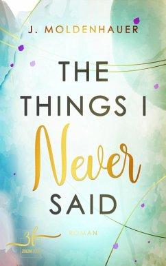 The Things I Never Said