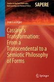 Cassirer's Transformation: From a Transcendental to a Semiotic Philosophy of Forms (eBook, PDF)