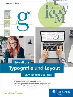 Grundkurs Typografie und Layout (eBook, PDF) - Korthaus, Claudia