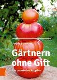 Gärtnern ohne Gift (eBook, PDF)