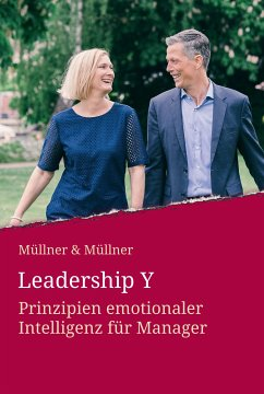 Leadership Y (eBook, ePUB) - Müllner, Markus; Müllner, Caroline