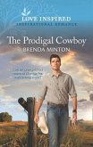 The Prodigal Cowboy (Mills & Boon Love Inspired) (Mercy Ranch, Book 6) (eBook, ePUB)