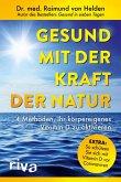 Gesund mit der Kraft der Natur - erweiterte Ausgabe (eBook, ePUB)
