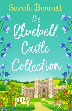 The Bluebell Castle Collection (eBook, ePUB) - Bennett, Sarah