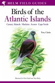 A Field Guide to the Birds of the Atlantic Islands (eBook, PDF)
