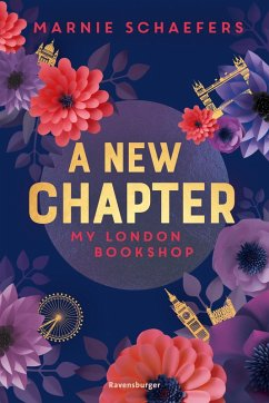 A New Chapter. My London Bookshop / My-London-Series Bd.1