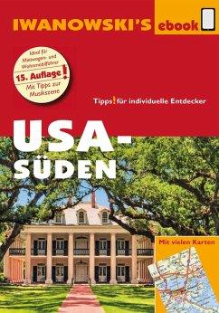 USA Süden - Reiseführer von Iwanowski (eBook, ePUB) - Kruse-Etzbach, Dirk