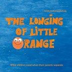 The longing of little Orange (eBook, PDF)