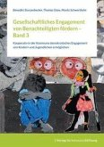 Gesellschaftliches Engagement von Benachteiligten fördern - Band 3